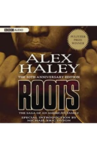 Roots: The Saga of an American Family by Alex Haley