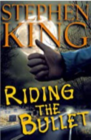 Riding the Bullet Stephen King