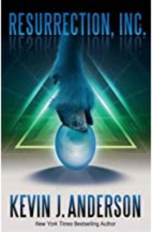 Resurrection, Inc. Kevin J. Anderson