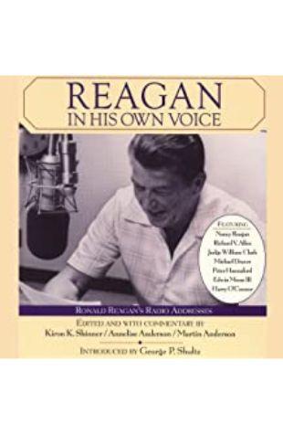Reagan in His Own Voice Ronald Reagan