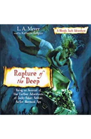 Rapture of the Deep L.A. Meyer