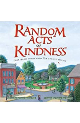 Random Acts of Kindness by The Editors of Conari Press