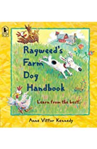 Ragweed's Farm Dog Handbook Anne Kennedy