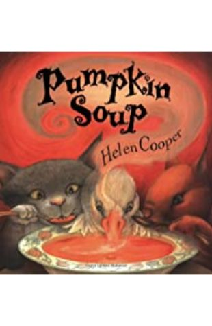 Pumpkin Soup by Helen Cooper