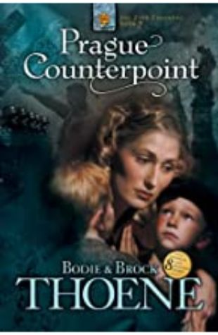 Prague Counterpoint: The Zion Covenant Series, Book 2 by Bodie and Brock Thoene