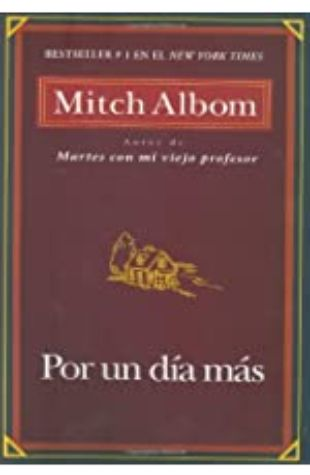 Por un Dia Mas by Mitch Albom