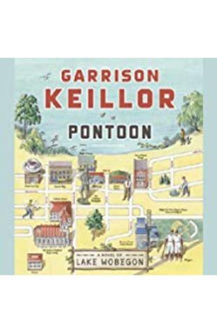 Pontoon: A Novel of Lake Wobegon by Garrison Keillor