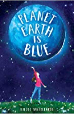 Planet Earth Is Blue Nicole Panteleakos