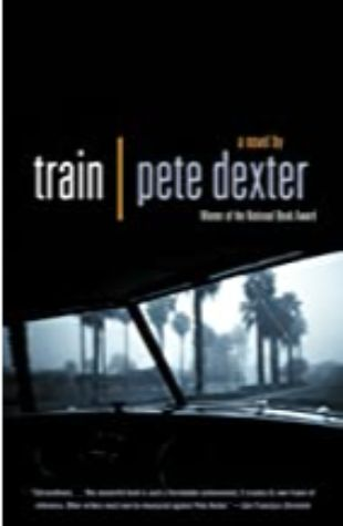 Pete Dexter by Train