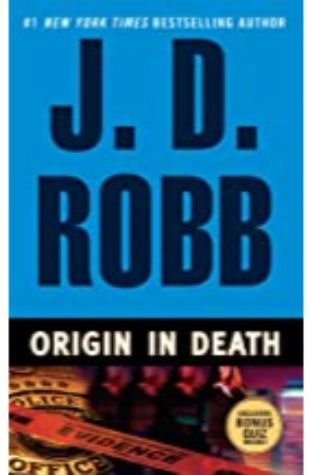 Origin in Death: In Death, Book 21 by J.D. Robb