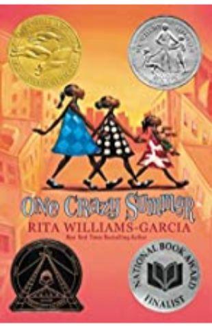 One Crazy Summer Rita Williams-Garcia