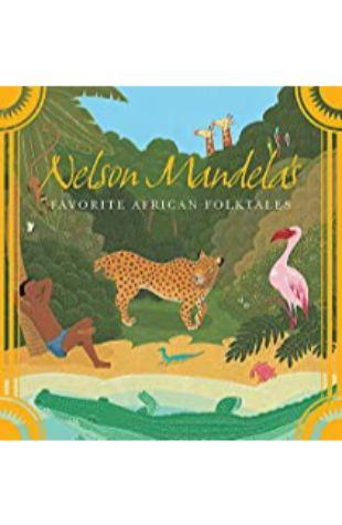 Nelson Mandela's Favorite African Folktales by Nelson Mandela