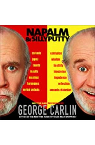 Napalm & Silly Putty by George Carlin