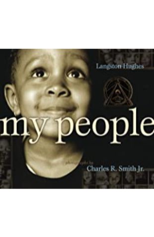 My People by Charles R. Smith Jr.