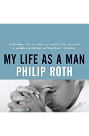My Life As a Man Philip Roth
