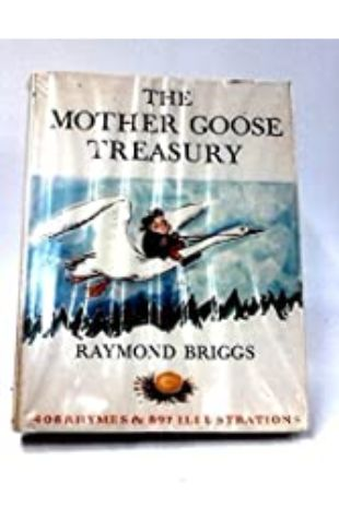 Mother Goose Treasury by Raymond Briggs