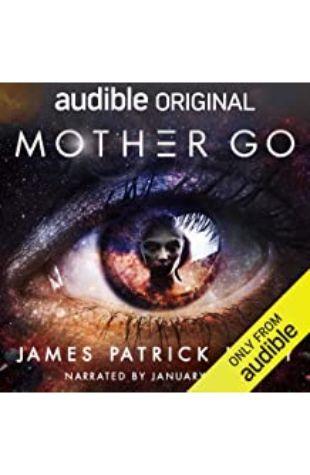 Mother Go James Patrick Kelly