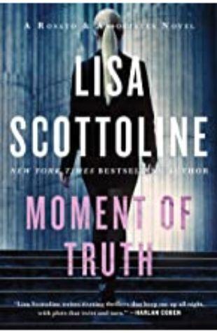 Moment of Truth Lisa Scottoline