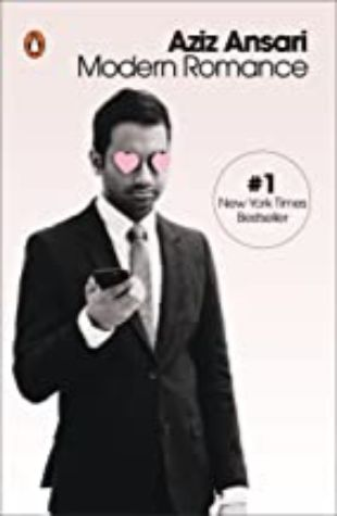 Modern Romance Aziz Ansari with Eric Klinenberg