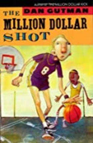 Million Dollar Shot, The Dan Gutman