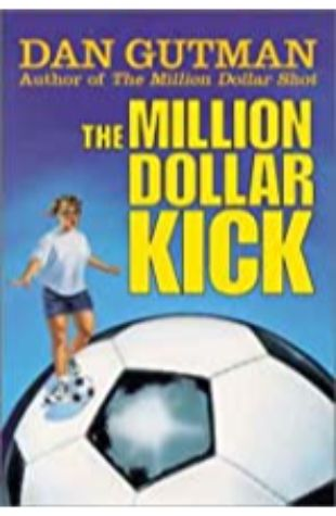 Million Dollar Kick by Dan Gutman