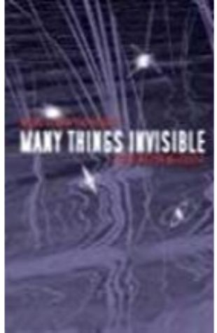 Many Things Invisible Carrington MacDuffie