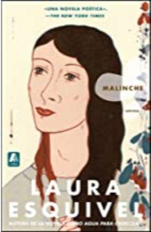 Malinche: Una Novela by Laura Esquivel