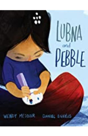 Lubna and Pebble Wendy Meddour