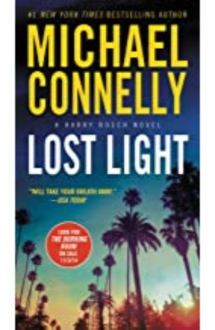 Lost Light: Harry Bosch Series, Book 9 by Michael Connelly