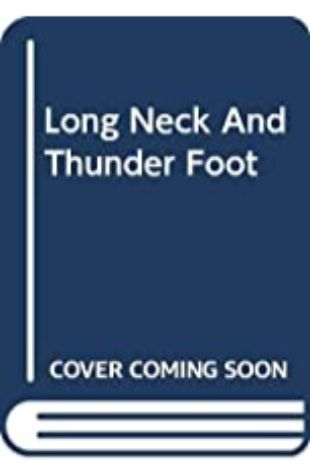 Long Neck and Thunder Foot by Michael Foreman