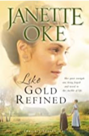 Like Gold Refined Janette Oke