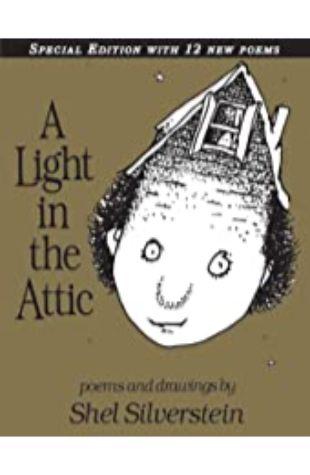 Light in the Attic, A by Shel Silverstein