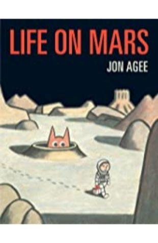 Life on Mars Jon Agee