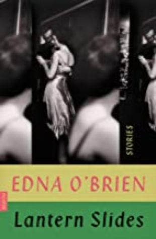 Lantern Slides by Edna O'Brien