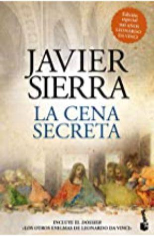 La Cena Secreta Javier Sierra