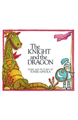 Knight and the Dragon, The Tomie dePaola