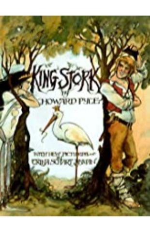King Stork by Howard Pyle