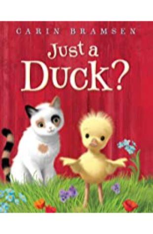 Just a Duck? Carin Bramsen