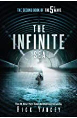 Infinite Sea, The (The 5th Wave #2) Rick Yancey