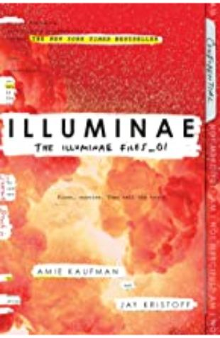 ILLUMINAE: THE ILLUMINAE FILES, BOOK 1 by Amie Kaufman and Jay Kristoff