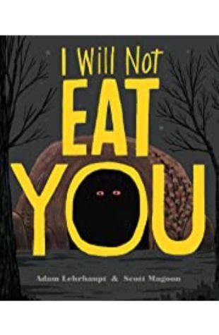 I Will Not Eat You Adam Lehrhaupt
