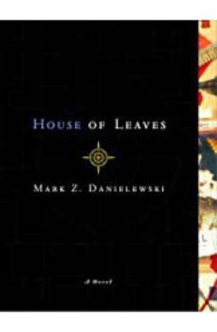 House of Leaves Mark Z. Danielewski