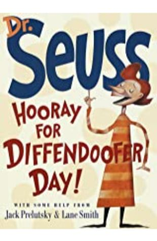Hooray for Diffendoofer Day! Jack Prelutsky