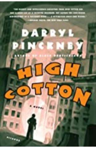 High Cotton by Darryl Pinckney