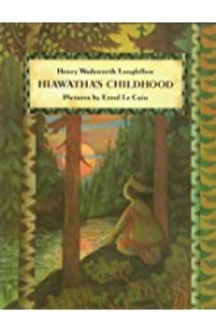 Hiawatha's Childhood by Errol Le Cain