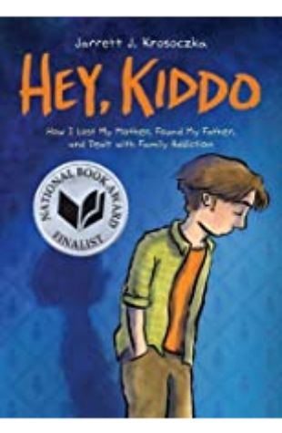 Hey, Kiddo by Jarrett J. Krosoczka, Jeanne Birdsall, Richard Ferrone, Jenna Lamia & full cast