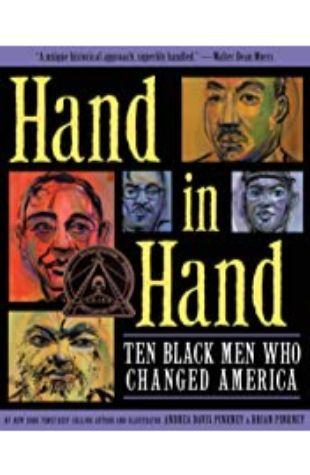 Hand in Hand: Ten Black Men Who Changed America by Andrea Davis Pinkney