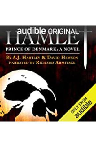 Hamlet, Prince of Denmark A.J. Hartley and David Hewson