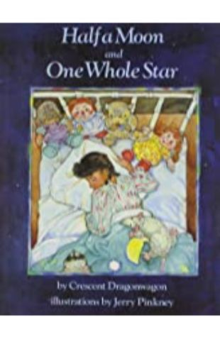 Half a Moon and One Whole Star by Jerry Pinkney