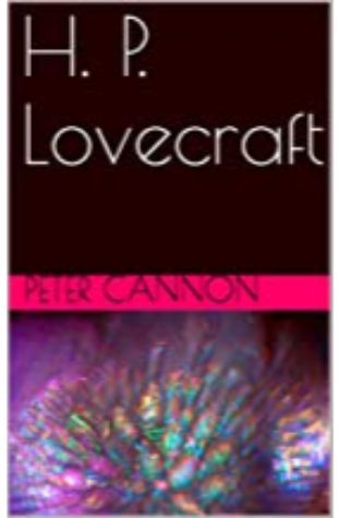 H.P. Lovecraft Peter Cannon